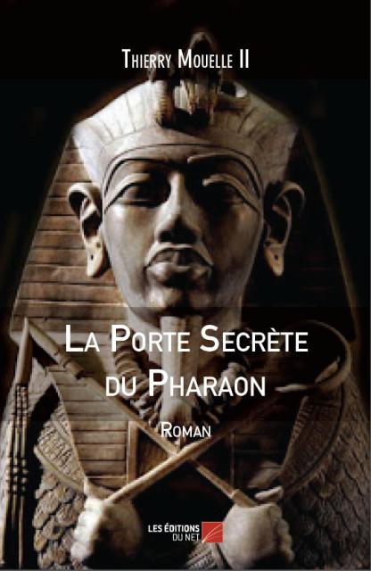 la-porte-secrete-du-pharaon-thierry-mouelle-ii-couv1
